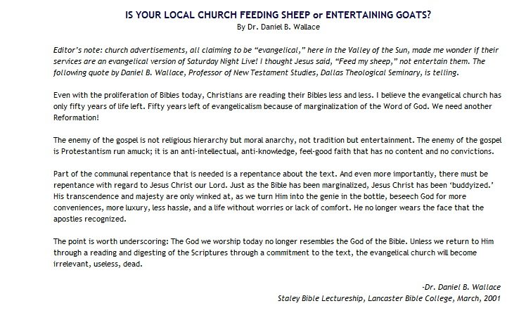 IS YOUR LOCAL CHURCH FEEDING SHEEP or ENTERTAINING GOATS?