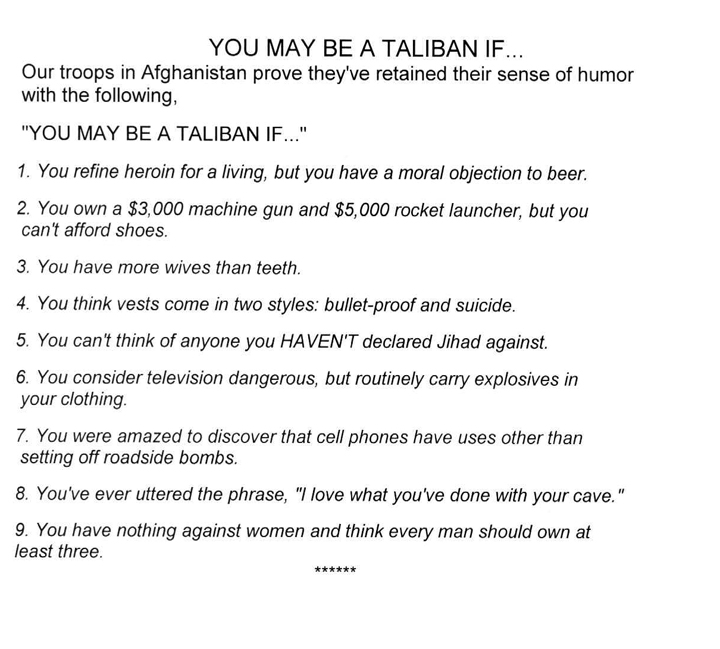 You May be A Taliban if...